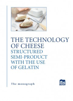 The technology of cheese structured semi-product with the use of gelatin
